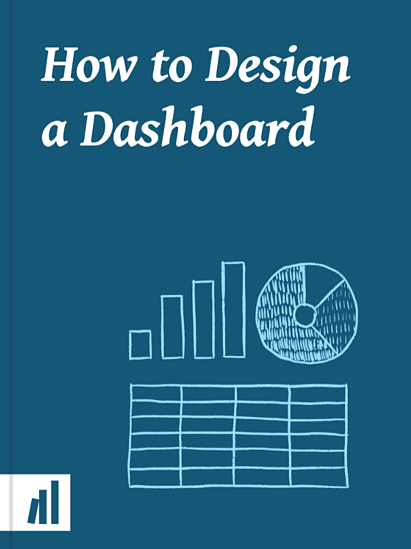How to Design a Dashboard